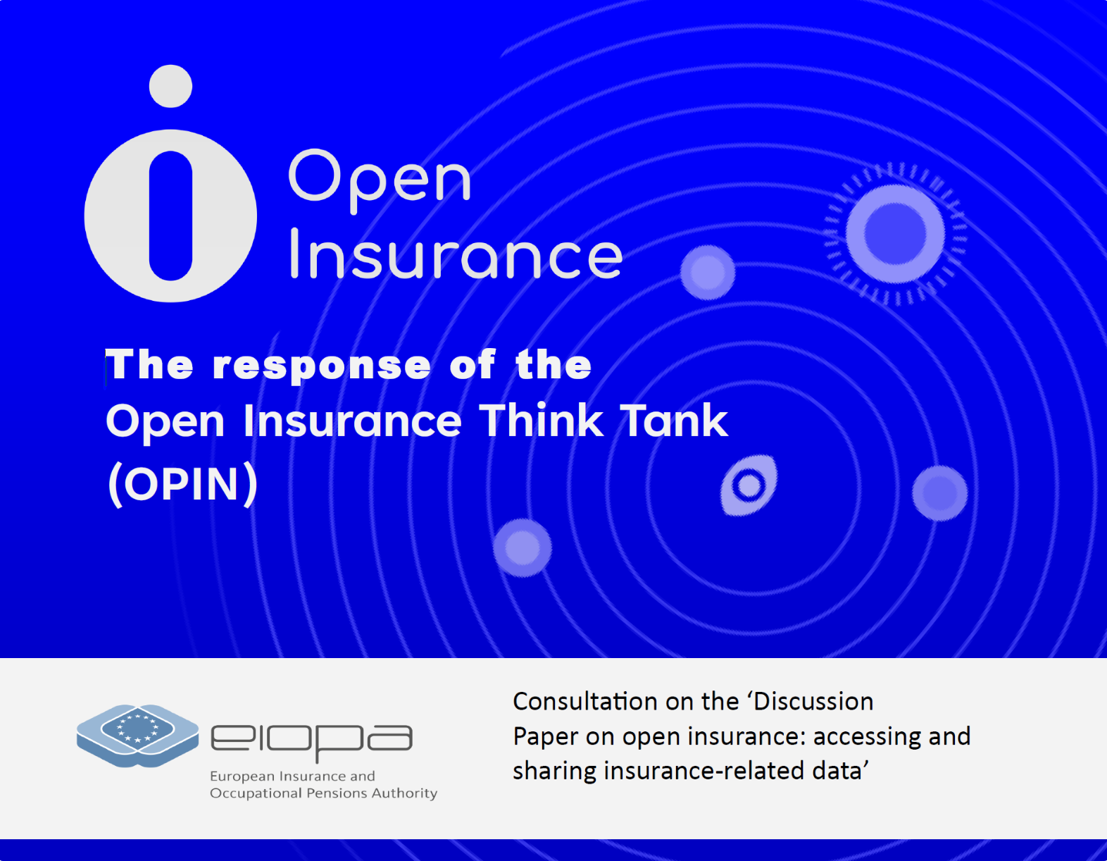 OPIN Response to EIOPA consultation on Open Insurance